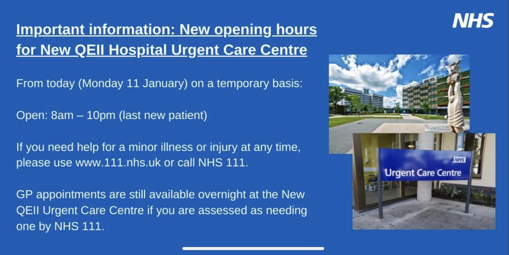 New opening hours for QE2 hospital urgent care centre from 11 January 2021. 8am to 10pm.